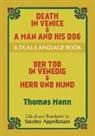 Thomas Mann, Thomas/ Appelbaum Mann, Stanley Appelbaum - Death in Venice & A Man and His Dog/Der Tod in Venedig & Herr Und Hund