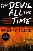 Donald R Pollock, Donald R. Pollock, Donald Ray Pollock - The Devil All the Time