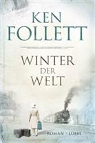 Ken Follett, Tina Dreher - Winter der Welt