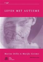 M. Delfos, Martine Delfos, M. Gottmer, Marijke Gottmer - Leven met autisme
