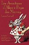 Lewis Carroll, John Tenniel - Lès-Aventûres d'Alice Ô Pèyis Dès Mèrvèy: Alice's Adventures in Wonderland in Borain Picard
