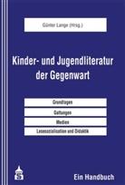 Dauber, Lang, Günte Lange, Günter Lange, Dolle-Weinkauff u a - Kinder- und Jugendliteratur der Gegenwart
