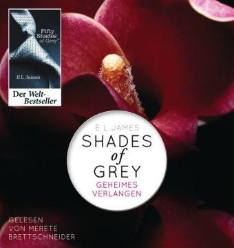 E L James, E. L. James, Merete Brettschneider - Shades of Grey - Geheimes Verlangen, 2 MP3-CDs (Hörbuch) - Ungekürzte Lesung