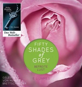 Merete Brettschneider, E L James, E. L. James, Merete Brettschneider - Fifty Shades of Grey. Befreite Lust, 2 MP3-CDs (Hörbuch) - Ungekürzte Lesung