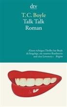 T. C. Boyle - Talk Talk