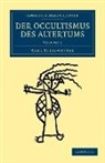 Karl Kiesewetter - Der Occultismus Des Altertums