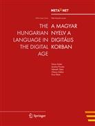 Geor Rehm, Georg Rehm, Uszkoreit, Hans Uszkoreit - The Hungarian Language in the Digital Age