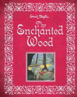Enid Blyton - The Enchanted Wood