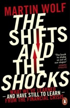 Martin Wolf, Martin Wolf - The Shifts and the Shocks