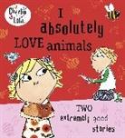Lauren Child, Child Lauren, LAUREN CHILD - I Absolutely Love Animals