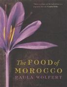 Paula Wolfert, WOLFERT PAULA - The Food of Morocco