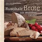Gerhard Kellner - Rustikale Brote aus deutschen Landen