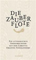 Wolfgang A. Mozart, Wolfgang Amadeus Mozart, Emanuel Schikaneder, Emanuel Schikaneders, Ja Assmann, Jan Assmann - Die Zauberflöte