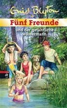 Enid Blyton, Silvia Christoph - Fünf Freunde und der gefährliche Wassermann