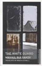 Mikhail Bulgakov, Mikhail Afanasevich Bulgakov, Mikhail Afanasoevich Bulgakov, Michail Bulgakow - White Guard