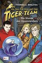 Thomas Brezina, Thomas C Brezina, Thomas C. Brezina, Naomi Fearn - Ein Fall für dich und das Tiger-Team - Die Stunde des Hexenmeisters
