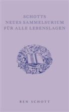 Ben Schott - Schotts neues Sammelsurium für alle Lebenslagen