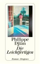 Philippe Djian - Die Leichtfertigen