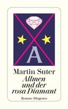 Martin Suter - Allmen und der rosa Diamant