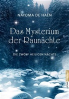 Nayoma de Haën, Nayoma de Haen, Nayoma de Haën - Das Mysterium der Raunächte