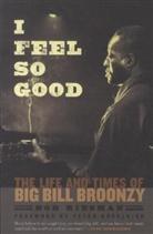 Peter Guralnick, Bob Riesman, Bob/ Guralnick Riesman, Pete Townshend - I Feel So Good