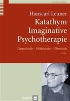Kottje-Birnbacher, Leune, Hanscarl Leuner - Katathym Imaginative Psychotherapie