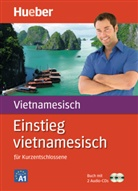 Thi Bich Hahn Pham, Thi Bic Hanh Pham, Monika Heyder, Hedwi Nosbers, Hedwig Nosbers, Öhler - Einstieg vietnamesisch Buch mit 2 Audio-CDs