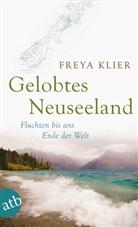Freya Klier - Gelobtes Neuseeland