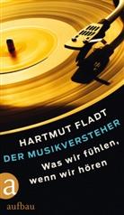 Hartmut Fladt - Der Musikversteher