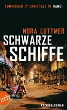 Nora Luttmer - Schwarze Schiffe