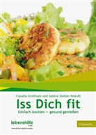 Grothue, Claudi Grothues, Claudia Grothues, Seeber-Kneussl, Sabina Seeber-Kneußl - Iss Dich fit