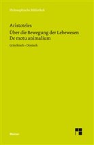 Aristoteles, Olive Primavesi, Oliver Primavesi - Über die Bewegung der Lebewesen / De motu animalium