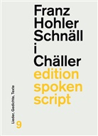 Franz Hohler - Schnäll i Chäller