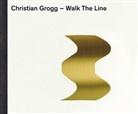 Christian Grogg, Alexander Jaquemet, Adrian Scheidegger, Thomas Telley, Christia Grogg, Christian Grogg - Christian Grogg Walk the Line (D/F)