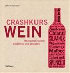 Gerd Rindchen, Armin Faber, Thomas Pothmann, Cristobal Schmal - Crashkurs Wein
