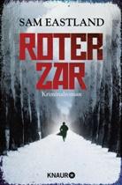 Sam Eastland - Roter Zar