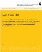 Christoph Mäckler, Wolfgang Sonne, Deutsches Institut für Stadtbaukunst, Christop Mäckler, Christoph Mäckler, Sonne... - Stadtbaukunst - Dortmunder Vorträge 4. Bd.4