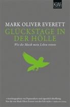 Mark O. Everett, Mark Oliver Everett, Hannes Meyer - Glückstage in der Hölle
