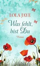 Lola Jaye - Was fehlt, bist Du