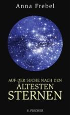 Anna Frebel - Auf der Suche nach den ältesten Sternen