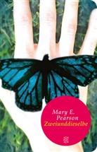 Mary E Pearson, Mary E. Pearson - Zweiunddieselbe