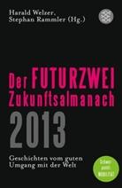 Rammle, Stephan Rammler, Welze, Harald Welzer - Der FUTURZWEI-Zukunftsalmanach 2013