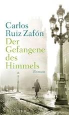Ruiz Zafon, Carlos Ruiz Zafón, Carlos Ruiz Zafón - Der Gefangene des Himmels