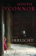 Joseph Oconnor, Joseph O'Connor - Irrlicht