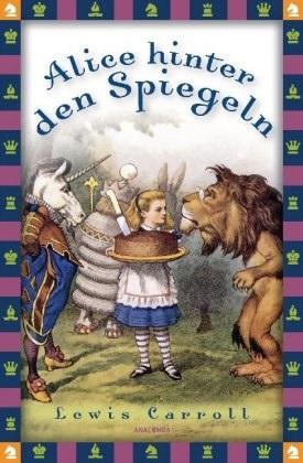 Lewis Carroll, John Tenniel, John Tenniel, Jan Strümpel - Alice hinter den Spiegeln - Illustrierte Ausgabe