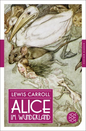 Lewis Carroll, John Tenniel - Alice im Wunderland - Roman