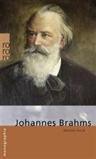 Martin Geck - Johannes Brahms