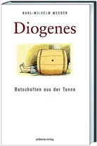 Karl Wilhelm Weeber - Diogenes