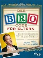Kuhn, Mat Kuhn, Matt Kuhn, Stinso, Barne Stinson, Barney Stinson - Der Bro Code für Eltern