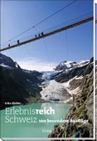 Erika Lüscher - Erlebnisreich Schweiz